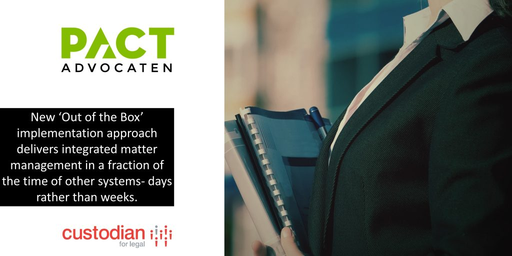 Pact-Advocaten-Implements_Custodian-for-Legal-in-10-days