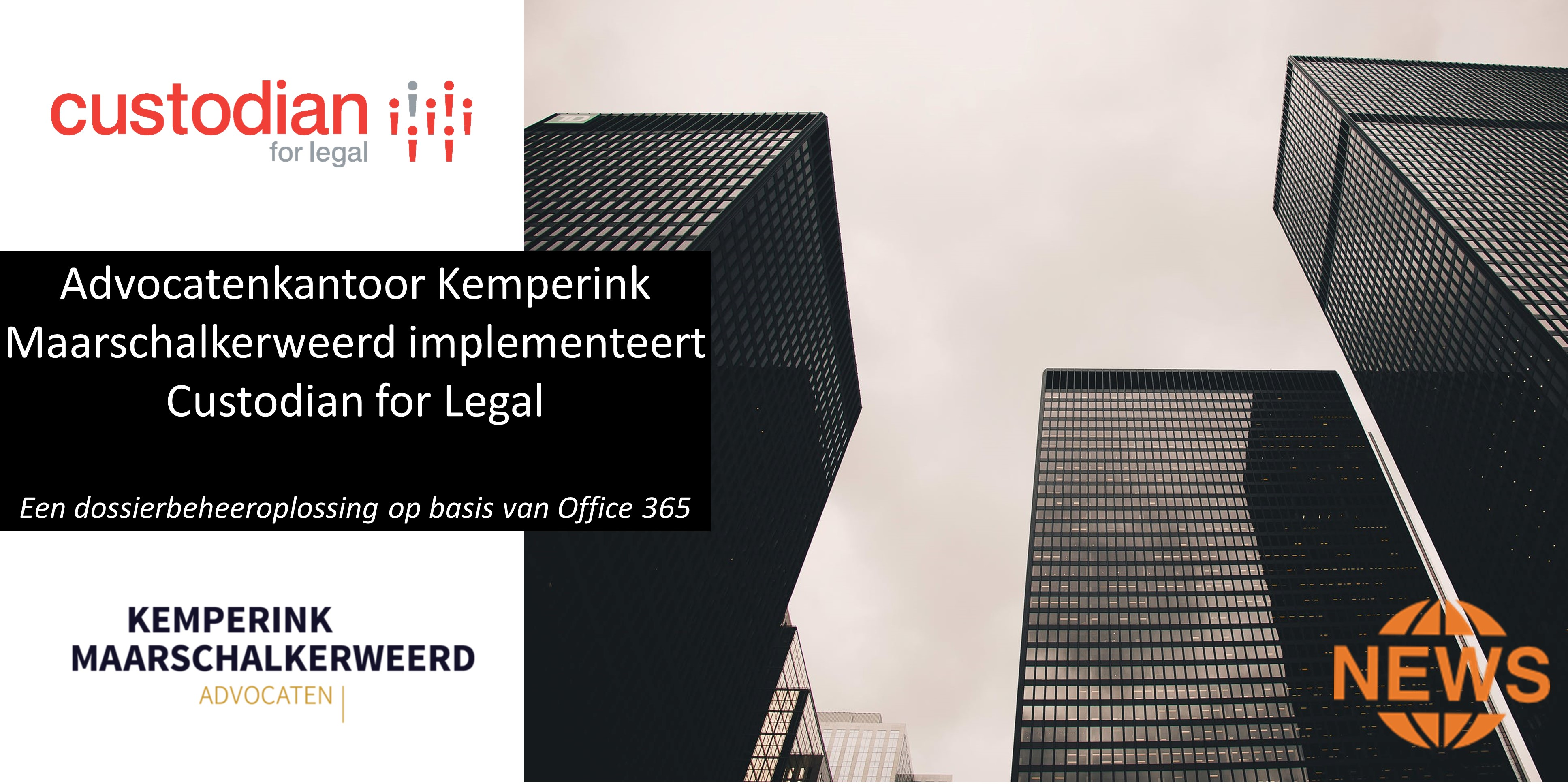 Advocatenkantoor-Kemperink-Maarschalkerweerd-kiest-voor-Custodian-for-Legal