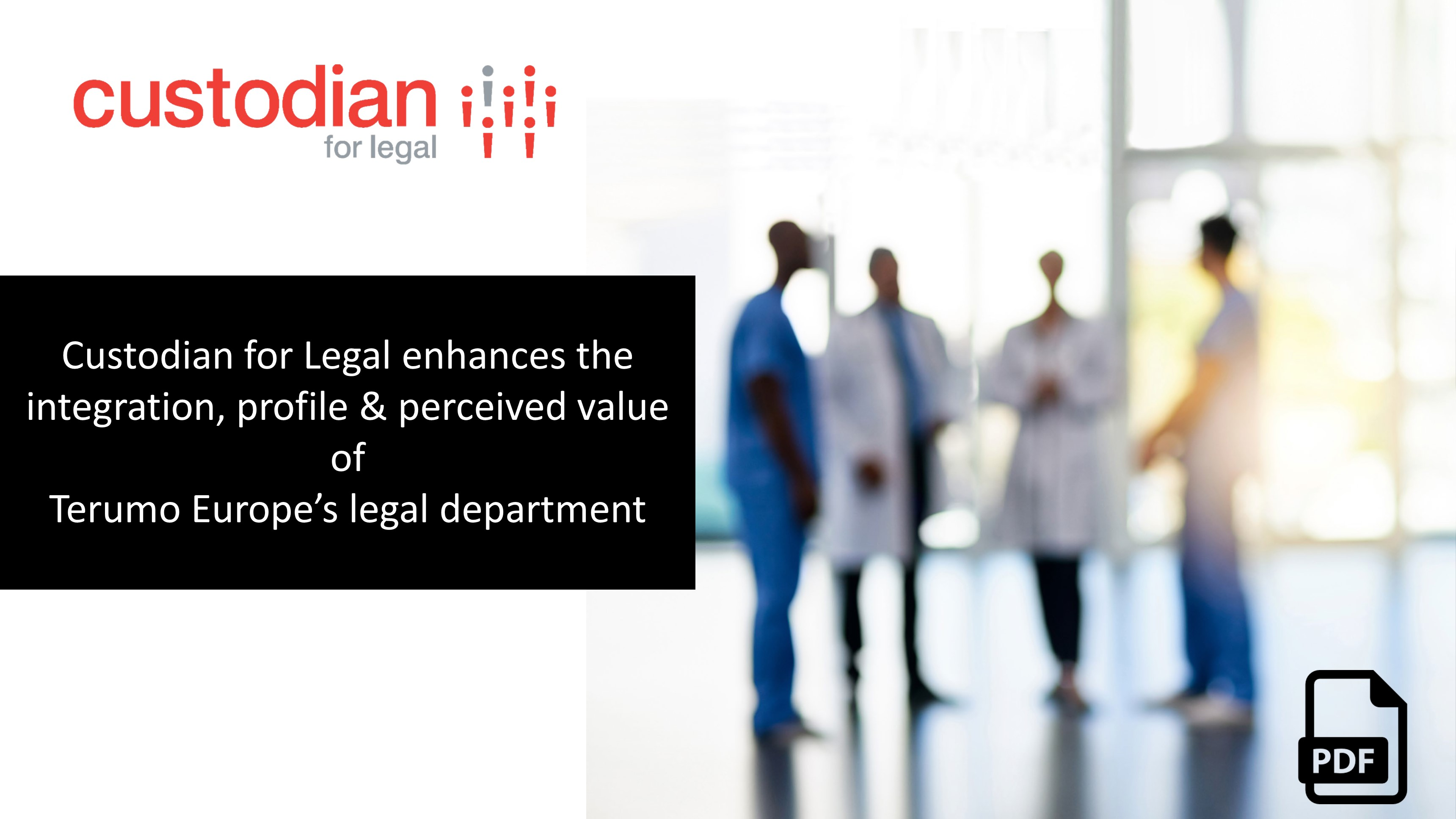 Custodian-for-Legal-enhances-the-integration-profile-and-perceived-value-of-Terumo-Europe-legal-department