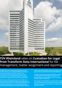 TÜV-Rheinland-relies-on-Custodian-for-Legal-from-Transform-Data-International-for-file-management-matter-assignment-and-reporting